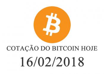 Cotação do Bitcoin Hoje 16-02-2018