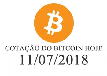 Cotação do Bitcoin Hoje 11-07-2018