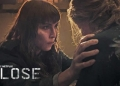 CLOSE - Um Filme NETFLIX