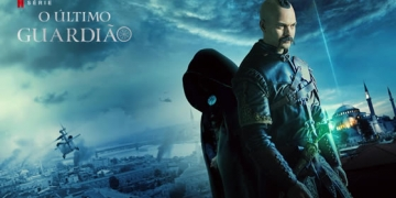 O Ultimo Guardiao 3 temporada Netflix